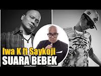 Lirik Lagu Saykoji Feat Iwa K Suara Bebek (Diss Young Lex)