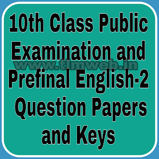 10th Class Public Examination and Prefinal English-2  Question Papers and Keys