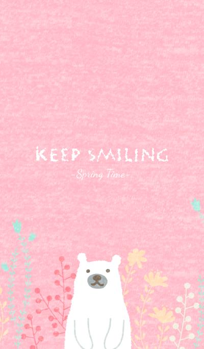 Keep Smiling -Spring Time-