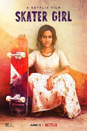 Skater Girl (2021) Hindi Dual Audio 350MB Web-DL 480p