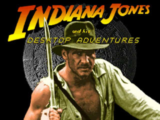 Indiana Jones and his Desktop Adventures