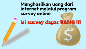 Menghasilkan Uang Lewat Survey Online MUDAH !
