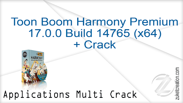Toon Boom Harmony Premium 17.0.0 Build 14765 (x64) + Crack     |  460 MB