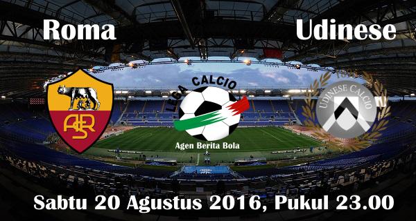 prediksi bola roma vs udinese 20 agustus 2016