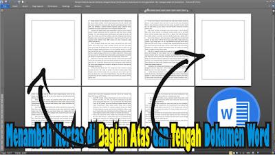 Cara Menambahkan Kertas di Bagian Atas dan Tengah Pada Dokumen Word 2010