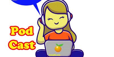 Membuat Podcast Untuk Pembelajaran