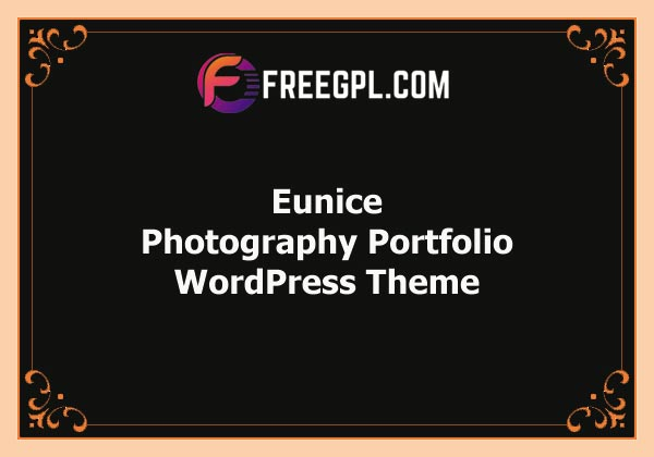 Eunice – Photography Portfolio WordPress Theme Free Download