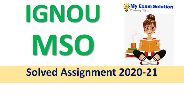 IGNOU MSO Solved Assignment 2020-21