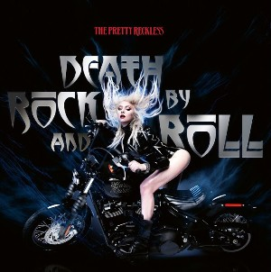 Death by Rock and Roll Lyrics - The Pretty Reckless