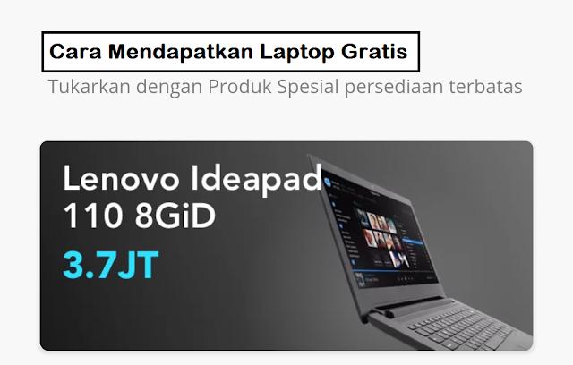 Cara Mendapatkan Laptop Gratis