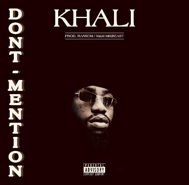 Khali - Don't Mention