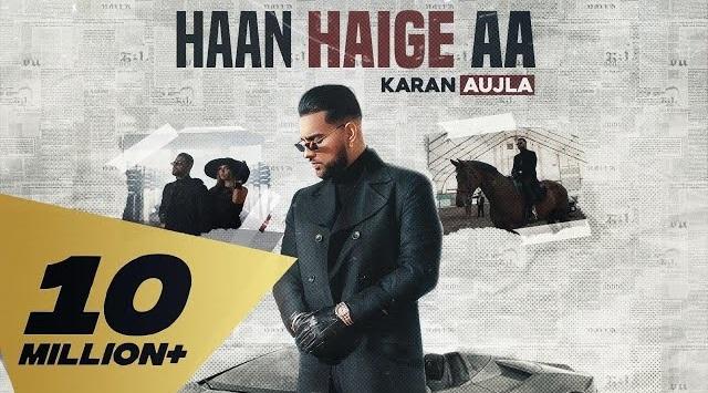 Haan Haige Aa Lyrics - Karan Aujla