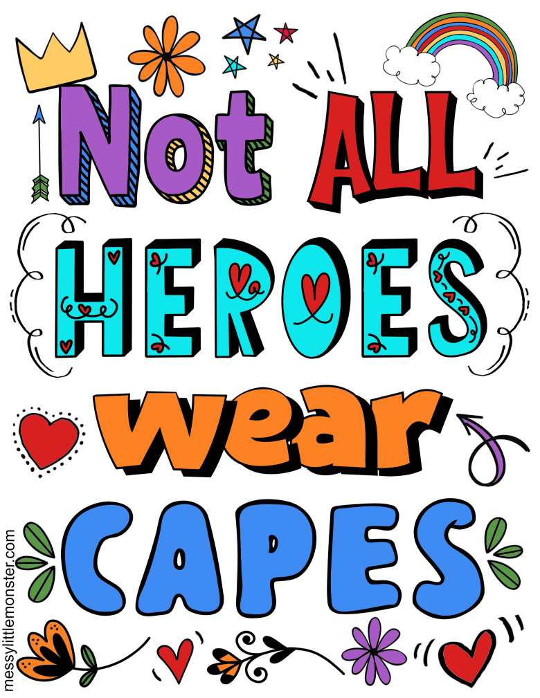 not all heroes wear capes printable poster