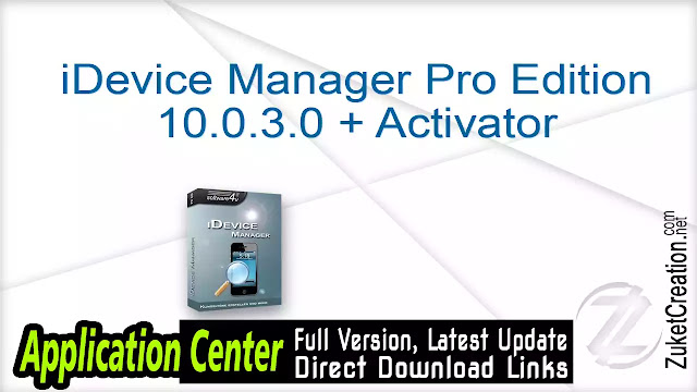 iDevice Manager Pro Edition 10.0.3.0 + Activator