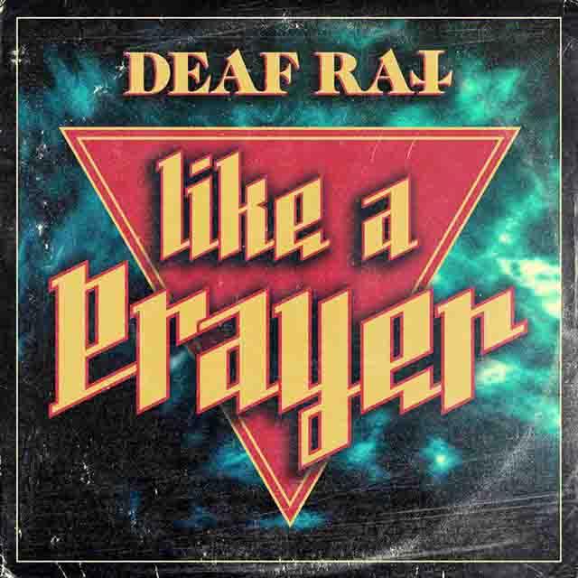 """Το single των Deaf Rat """"Like A Prayer"""""""