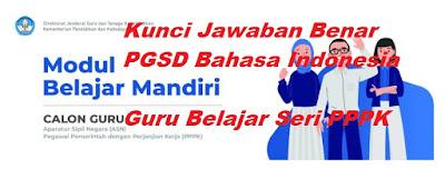 Kunci Jawaban PGSD Mapel Bahasa Indonesia
