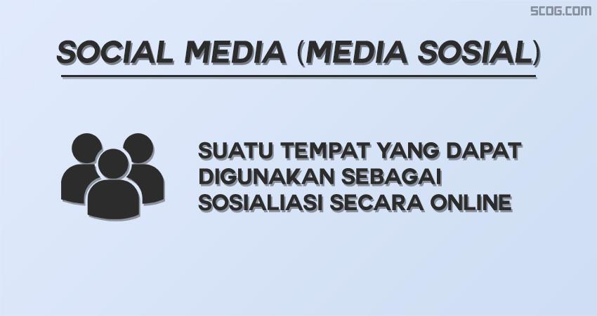 Apa itu social media (media sosial)?