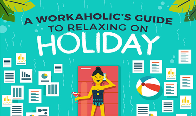 A Workaholic's Guide to Relaxing on Holiday