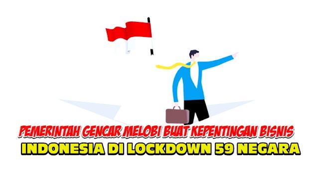 Tak Mau Lockdown, Kini Indonesia Di Lockdown 59 Negara