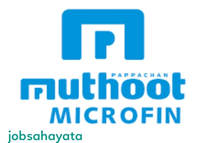 Microfinance company job in Muthoot Microfin Limited for Relationship officer