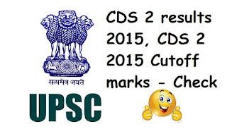 CDS 2 2015 results, CDS 2 2015 Cutoff marks