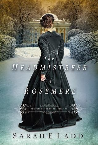 https://www.goodreads.com/book/show/18126904-the-headmistress-of-rosemere?from_search=true
