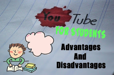 5 Advantages and Disadvantages of YouTube for Students | Drawbacks & Benefits of YouTube for Students
