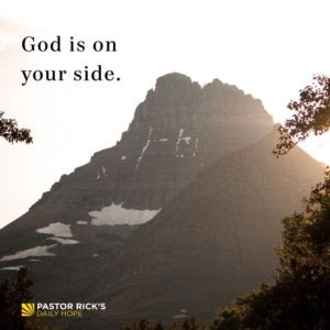 Understand that God Is on Your Side by Rick Warren