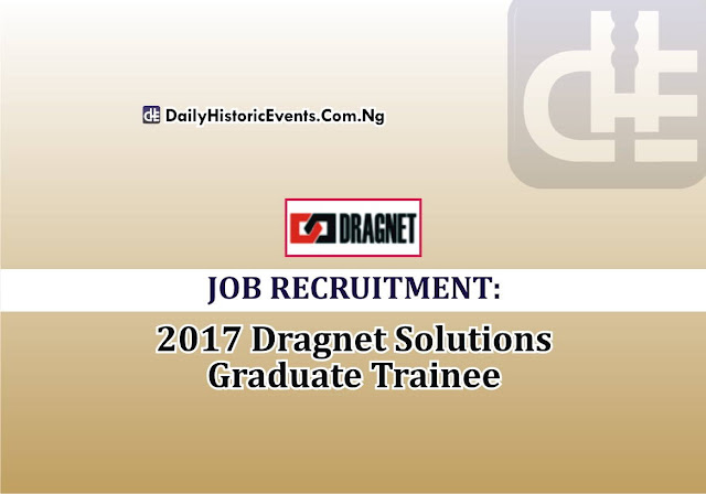 JOB Recruitment: 2017 Dragnet Solutions Graduate Trainee