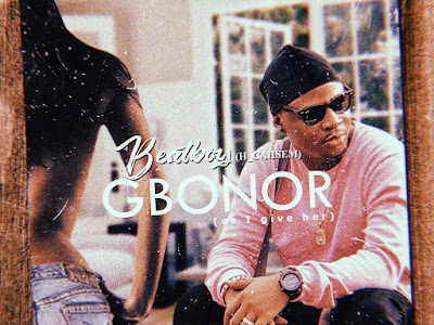 DOWNLOAD MP3: Beatboy H_cahsem - Gbonor
