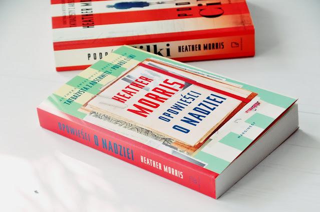 """""""Opowieści o nadziei"""" - Heather Morris"""