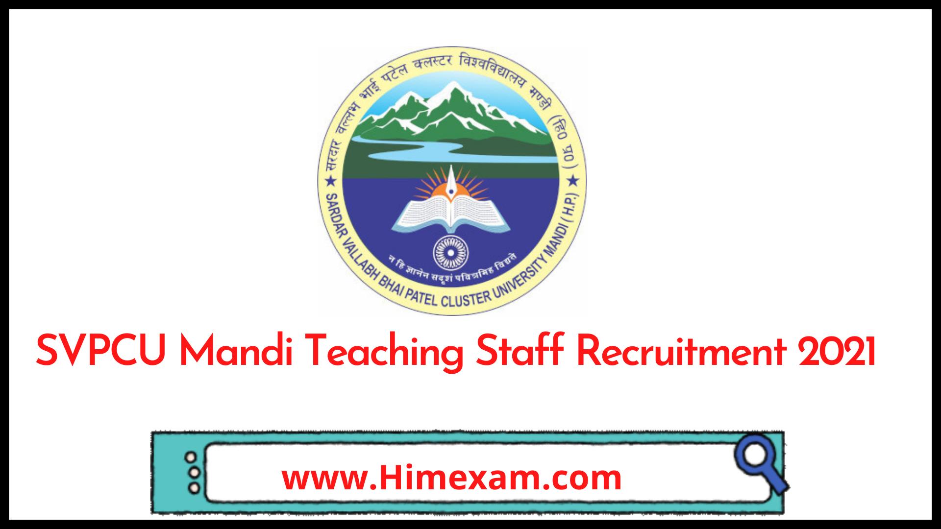 SVPCU Mandi Teaching Staff Recruitment 2021