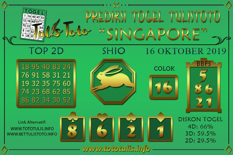 Prediksi Togel SINGAPORE TULISTOTO 16 OKTOBER 2019