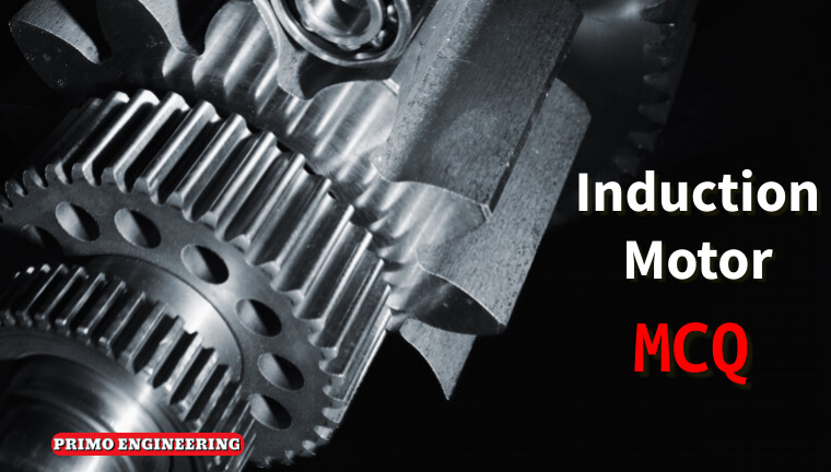 Three phase induction motor MCQ | Electrical Machine question and answers