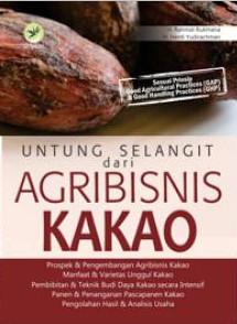 Untung Selangit Dari Agribisnis Kakao