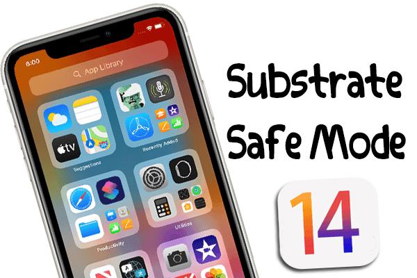 https://www.arbandr.com/2020/11/substrate-safe-mode-ios14-ipados-14.html