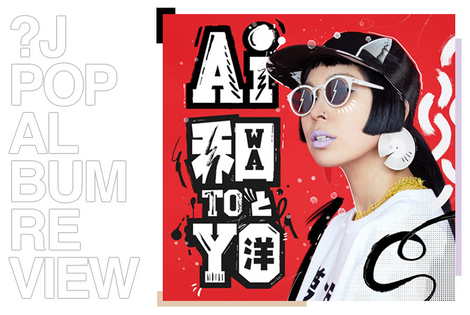 Album review: Ai - Wa to yo | Album review