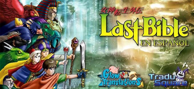 ¡Anunciamos el proyecto de traducción de Last Bible!