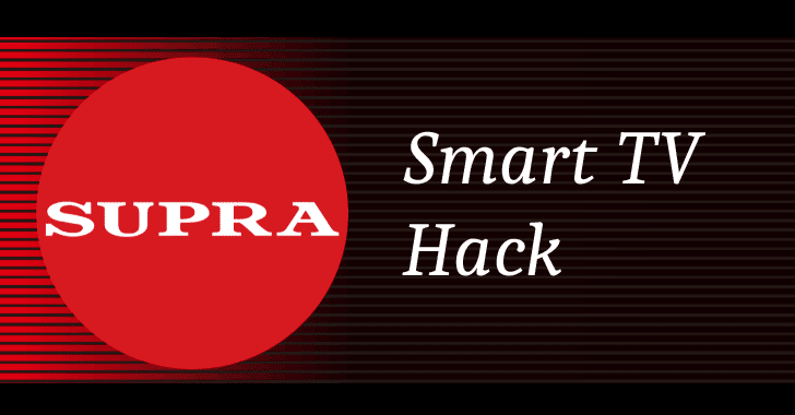 SUPRA Smart TV Flaw Lets Attackers Hijack Screens With Any Video