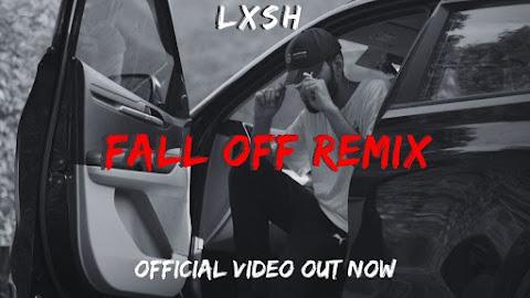 LXSH - Fall Off (Remix) Song Lyrics| [Prod. VVK] |KR$NA| #FallOff #FallOffRemixChallenge Lyrics Planet