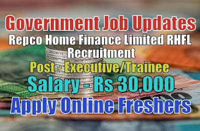 Repco Home Finance Limited Recruitment 2020
