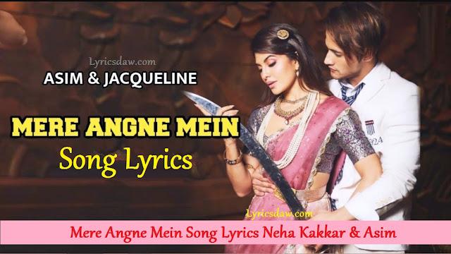 Mere Angne Mein Song Lyrics In Hindi