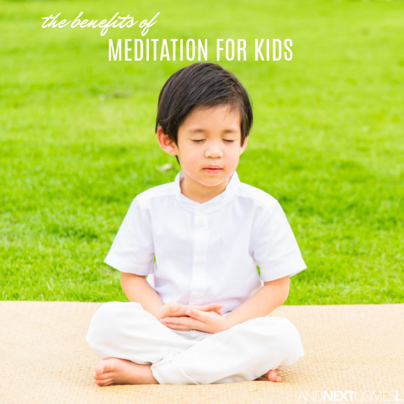 Meditation for Kids: The Benefits of Teaching Your Child ...