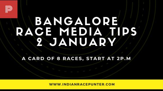 Bangalore Race Media Tips 2 January