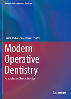 Modern Operative Dentistry, Principles for Clinical Practice