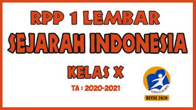 RPP 1 Lembar Sejarah Indonesia Kelas X KD 3.4 - 4.4