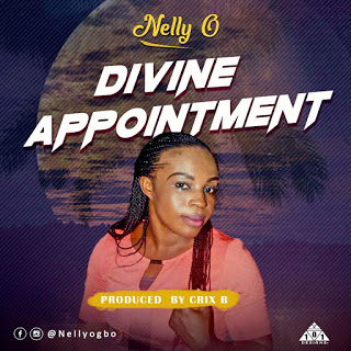 NELLY O -DIVINE APPOINTMENT