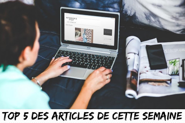 Top 5, articles, blog, beauté, déco, lifestyle, diy, mode