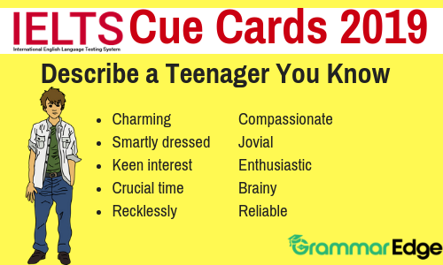 Cue Card- Describe a Teenager You Know