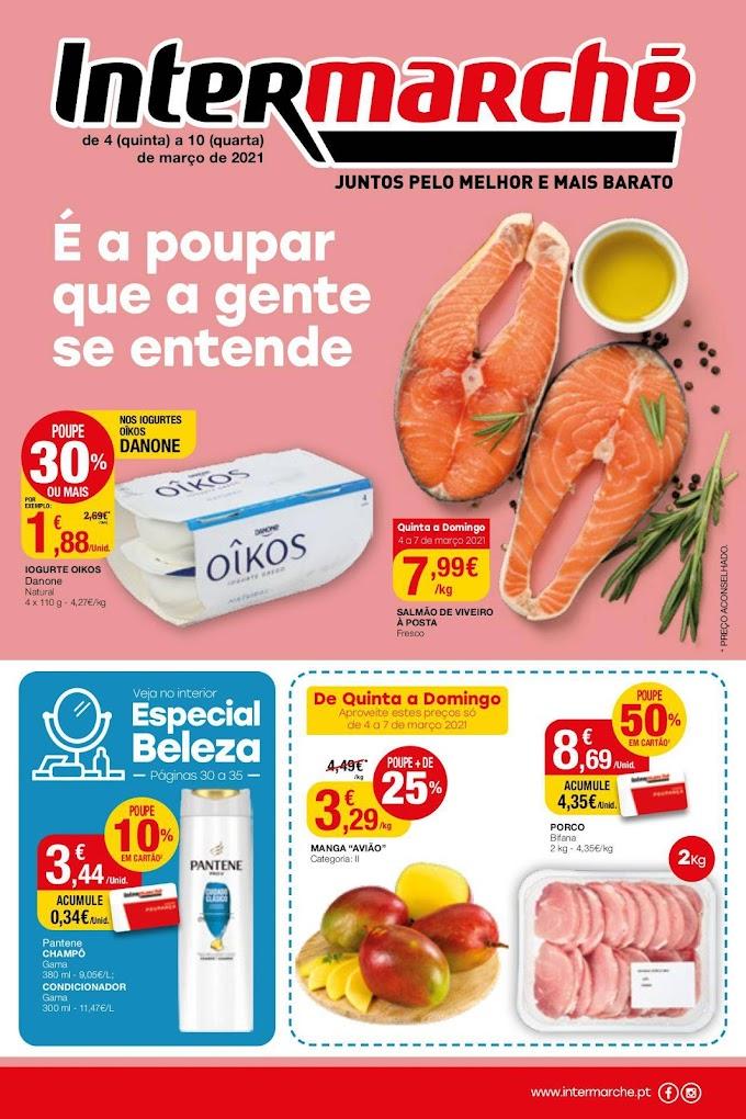 "Folheto Intermarché ""É a poupar que a gente se entende"" - de 4 a 10 de março"